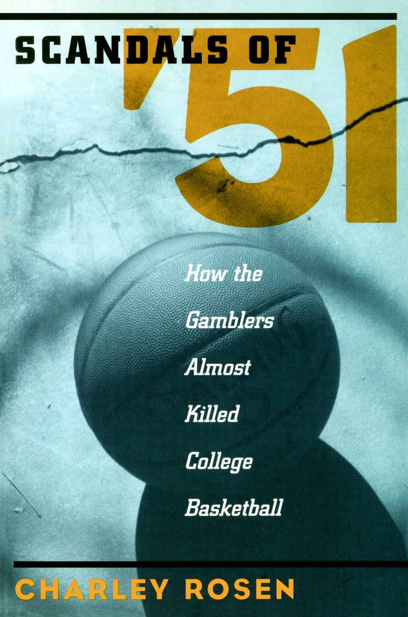 Scandals of 51 di Charley Rosen